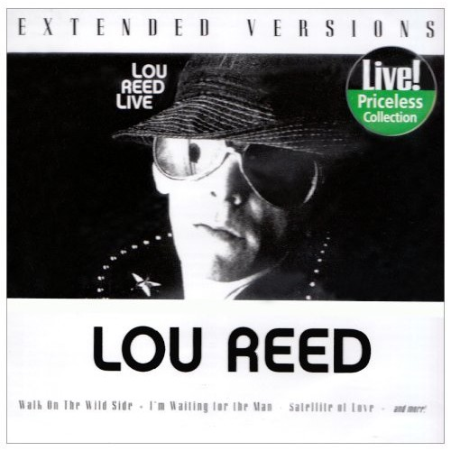Lou Reed Live: Extended Versions Explicit Lyrics