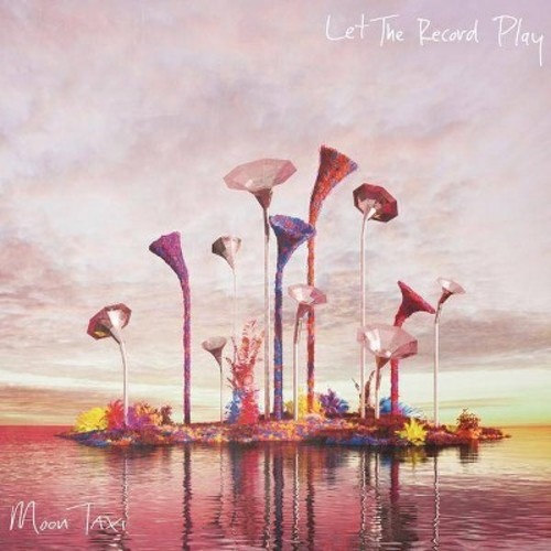 Moon Taxi - Let The Record Play (CD)