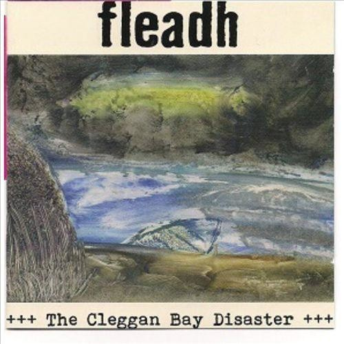 The Cleggan Bay Disaster [CD]