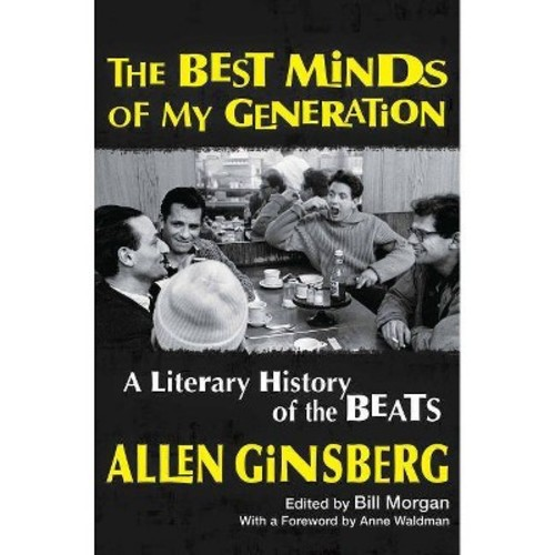 Best Minds of My Generation : A Literary History of the Beats (Hardcover) (Allen Ginsberg)