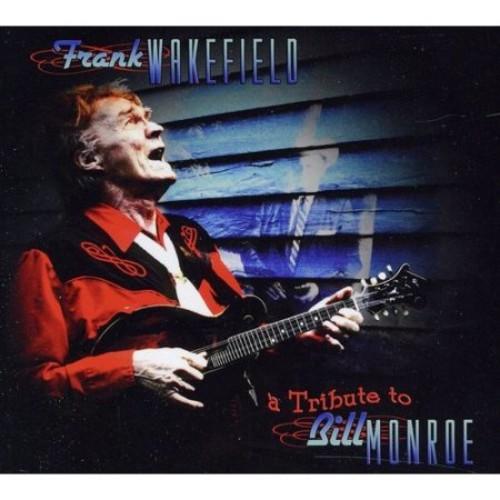 A Tribute to Bill Monroe [CD]