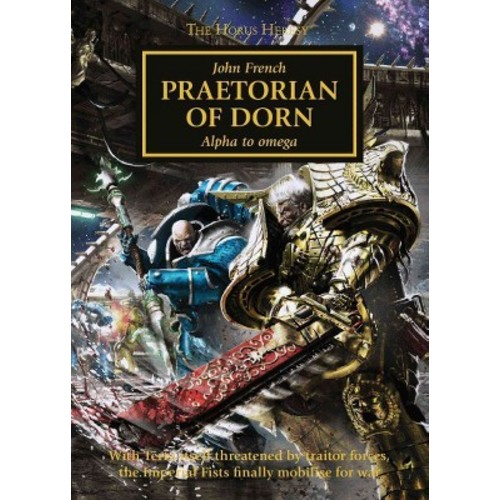 Praetorian of Dorn: Alpha to Omega (Paperback)