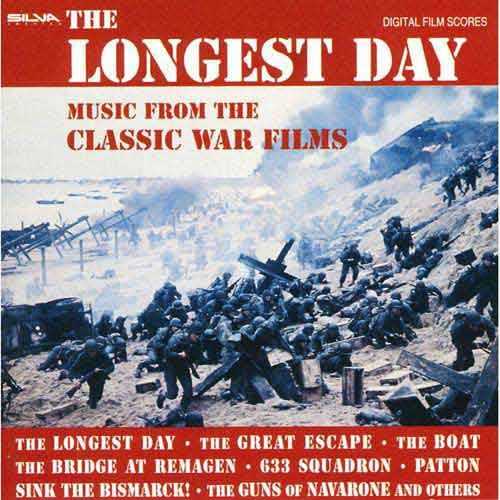 The Longest Day: Music From The Classic War Films Soundtrack Anthology