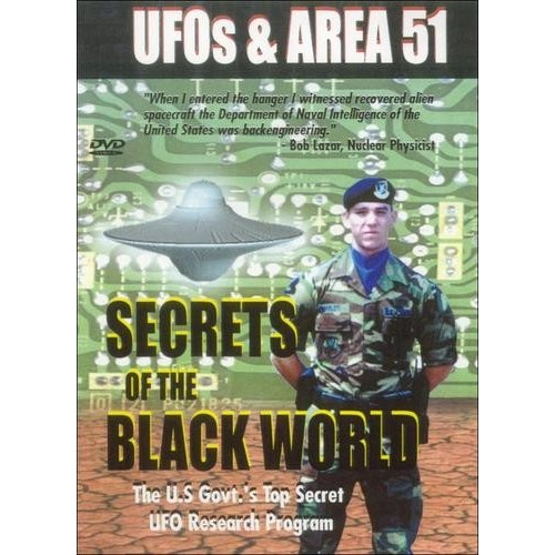 Ufos and Area 51-Secrets of the Black World
