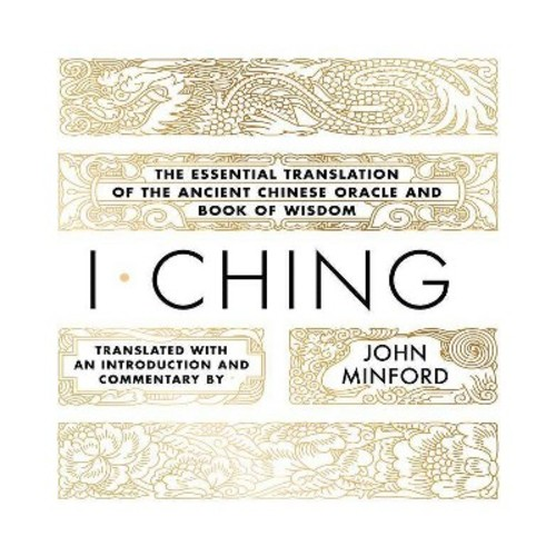 I Ching : The Essential Translation of the Ancient Chinese Oracle and Book of Wisdom (MP3-CD) (John