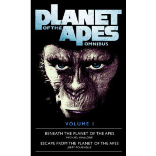 Planet of the Apes Omnibus, Volume 1: Beneath the Planet of the Apes / Escape from the Planet of the Apes