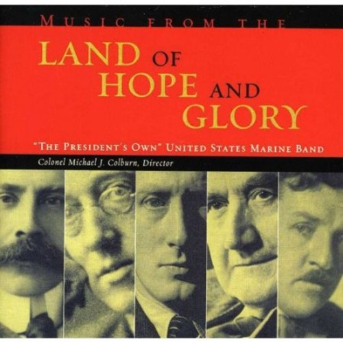 Music from the Land of Hope and Glory [CD]