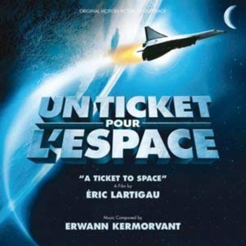 Un Ticket Pour l'Espace By Un Original Soundtrack (Audio CD)