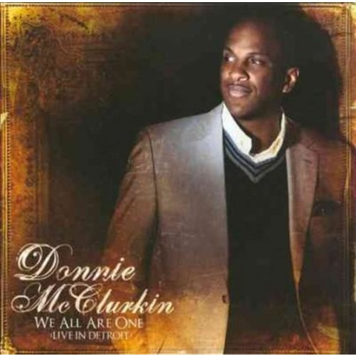 Donnie McClurkin - We All Are One (Live in Detroit)