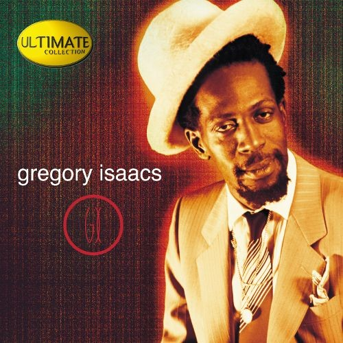 Ultimate Collection: Gregory Isaacs [CD]