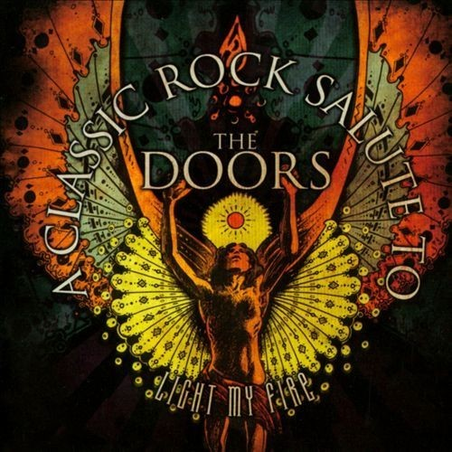 Light My Fire: A Classic Rock Salute to the Doors [CD]