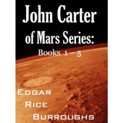 John Carter Mars Series Books 1-5 (A Princess of Mars, The Gods of Mars, Warlord of Mars, Thuvia, Maid of Mars, The Chessmen of Mars)