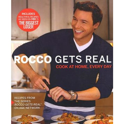 Rocco Gets Real : Cook at Home, Every Day