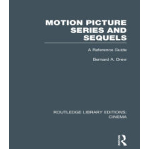 Motion Picture Series and Sequels: A Reference Guide
