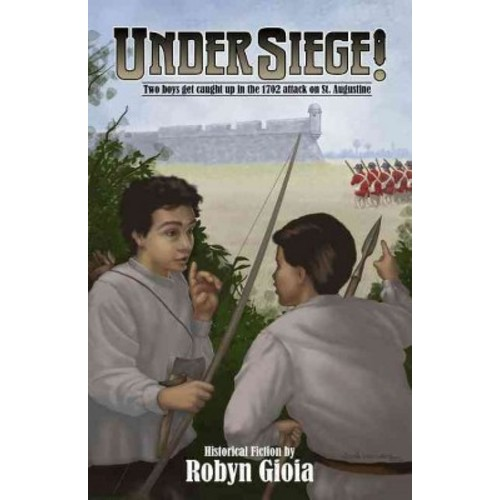 Under Siege! (Paperback) (Robyn Gioia)