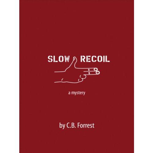 Slow Recoil (Large Print 16pt)