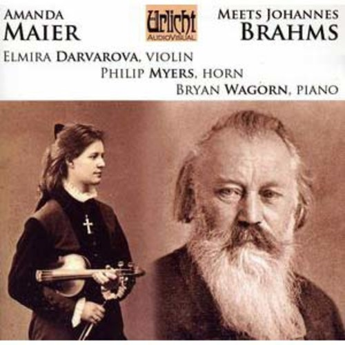Amanda Maier Meets Johannes Brahms By Elmira Darvarova (Audio CD)