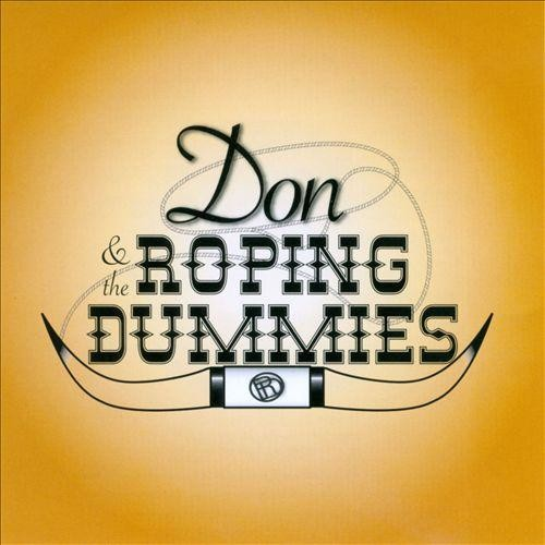 Don and the Roping Dummies [CD]