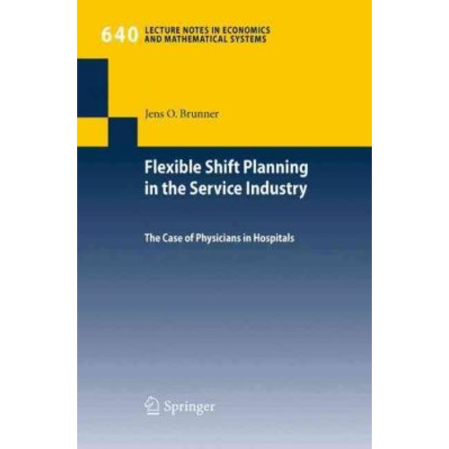Flexible Shift Planning in the Service Industry