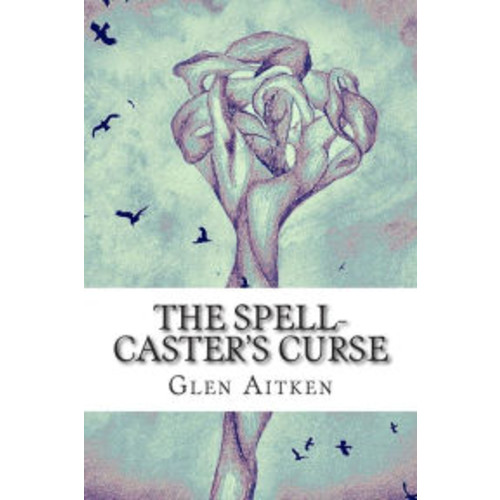 The Spell-Caster's Curse