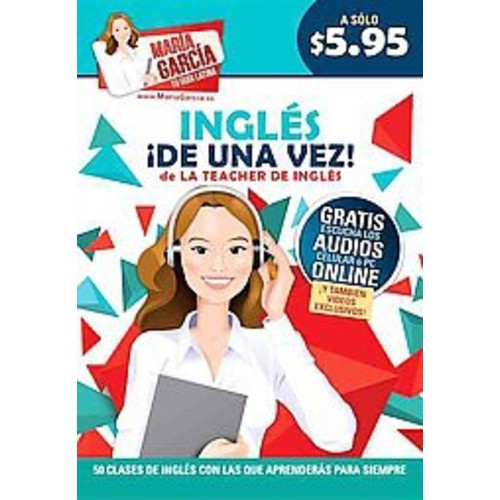 Ingles de una vez/ English once and for (Paperback) by Maria Garcia