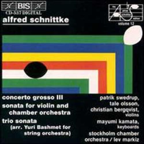 Alfred Schnittke: Concerto Grosso No. 3; Sonata for violin and chamber orchestra; Trio sonata By Lev Markiz (Audio CD)