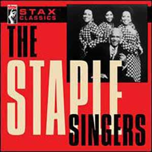 The Staple Singers - Stax Classics [Audio CD]