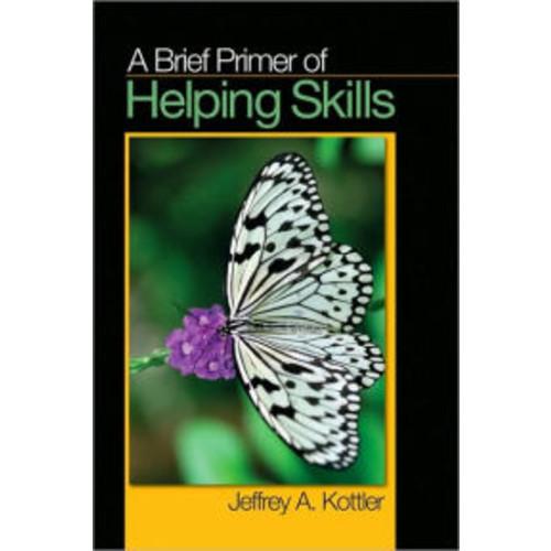 A Brief Primer of Helping Skills / Edition 1