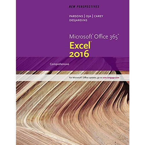 Perspectives Microsoft Office 365 & Excel 2016: Comprehensive, Loose-leaf Version