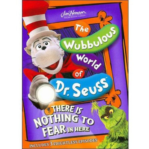 The Wubbulous World of Dr. Seuss: There is Nothing to Fear in Here