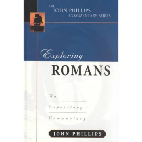 Exploring Romans: The Expository Commentary