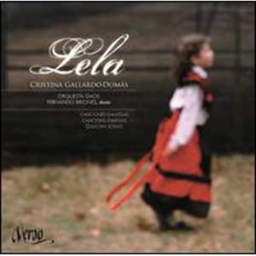 Lela - Canciones Gallegas By Cristina Gallardo-Doms (Audio CD)