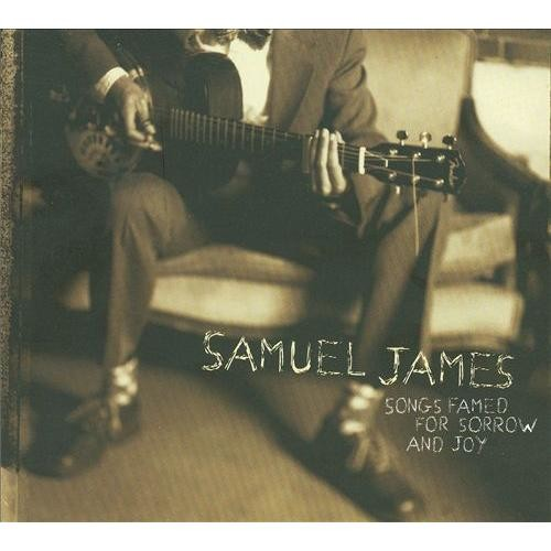 Songs Famed for Sorrow and Joy [CD]