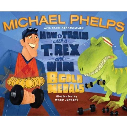How to Train with a T. Rex and Win 8 Gold Medals How to Train with a T. Rex and Win 8 Gold Medals