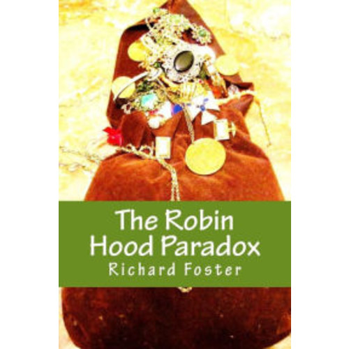 The Robin Hood Paradox: The True Story... well, not really