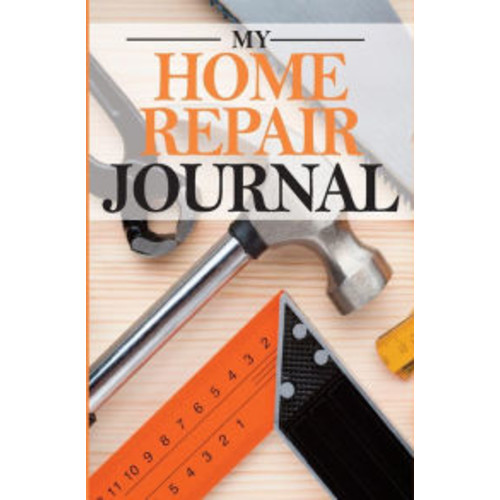 My Home Repair Journal