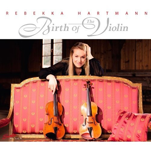 Birth of the Violin [Enhanced CD]