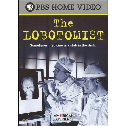 American Experience: The Lobotomist [DVD] [2008]
