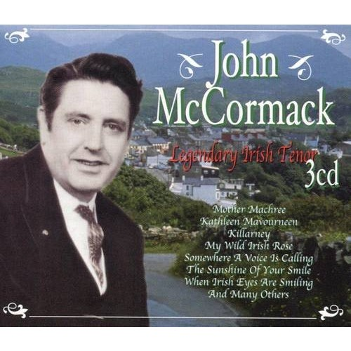 John McCormack: Legendary Irish Tenor, Vol. 3 [CD]