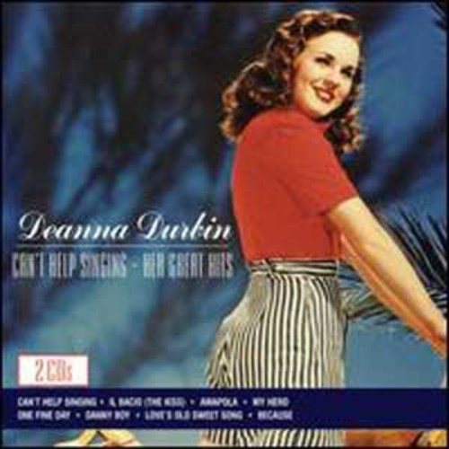 Can't Help Singing: Her Great Hits By Deanna Durbin (Audio CD)