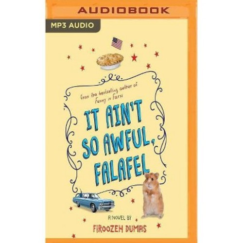 It Ain't So Awful, Falafel (MP3-CD) (Firoozeh Dumas)