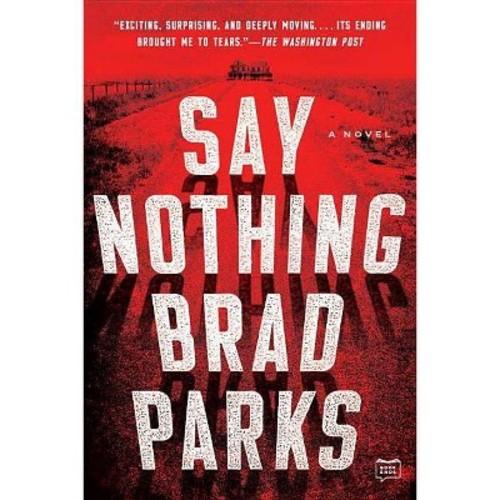 Say Nothing (Reprint) (Paperback) (Brad Parks)