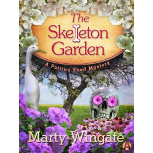 The Skeleton Garden (Potting Shed Mystery Series #4)