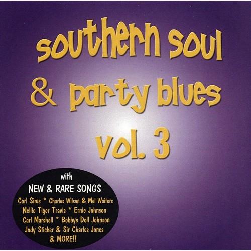 Southern Soul & Party Blues Vol. 3 [CD]