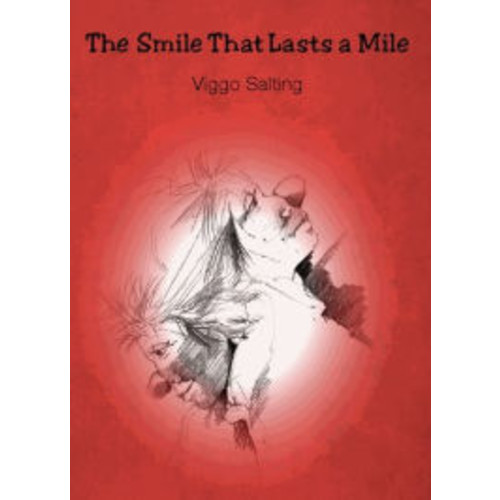 The Smile That Lasts a Mile: Volume 1