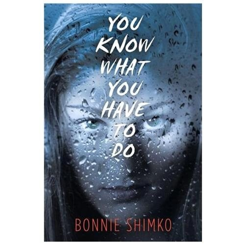 You Know What You Have to Do (Hardcover)