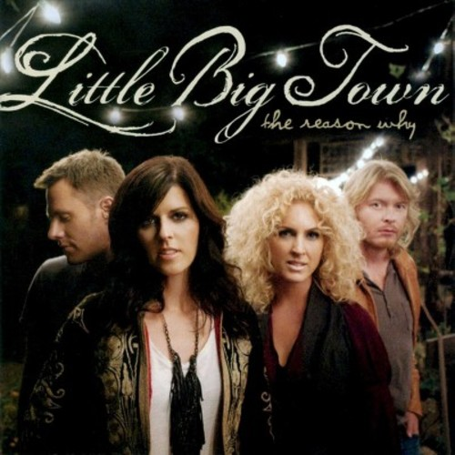 Little Big Town - The Reason Why (CD)