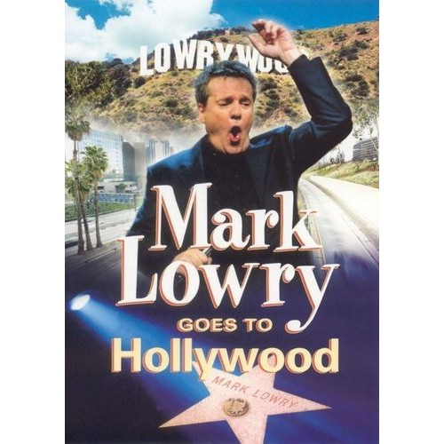 Mark Lowry Goes to Hollywood [DVD] [2005]