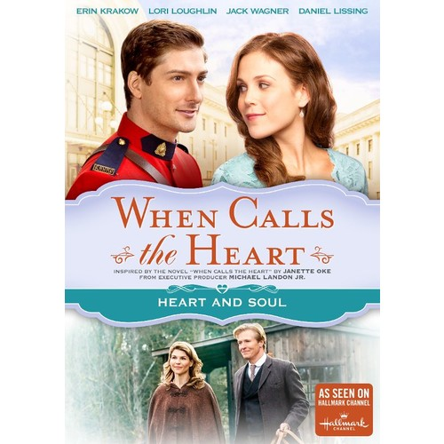 When Calls the Heart: Heart and Soul [DVD] [2015]