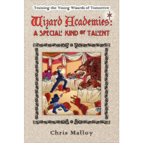 Wizard Academies - A Special Kind of Talent